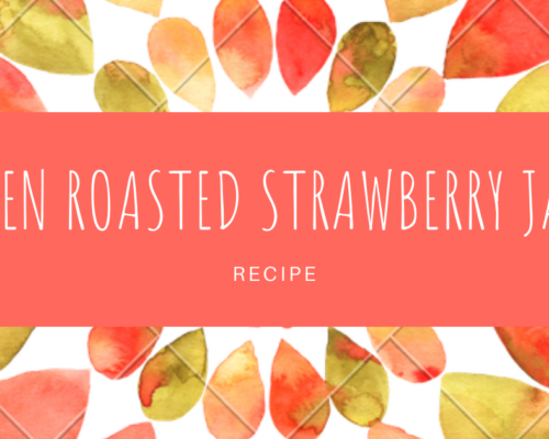 OVEN ROASTED STRAWBERRY JAM